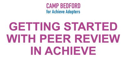 Getting Started with Peer Review in Achieve